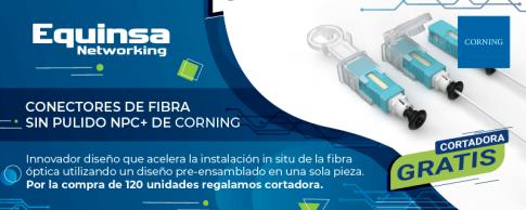 Conectores sin pulido NPC+ de Corning, instalación fácil y rápida